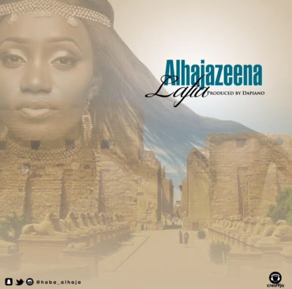 Download MP3 Alhaja Zeena - Lafiya