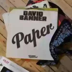 Download MP3: David Banner – Paper Ft. Tricky LT 45