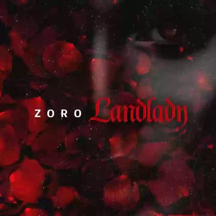 Download MP3: Zoro - Landlady