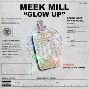 Meek Mill – Glow Up