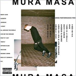 Mura Masa – All Around The World Ft. Desiigner