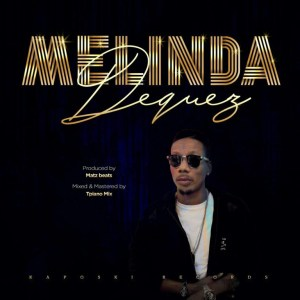 Video: Dequez – Melinda