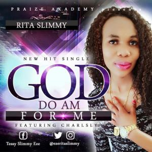 "Rita Slimmy - ""God Do Am For Me"""