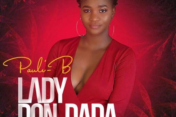 Pauli B - Lady Don Dada