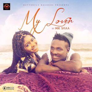 MR SHAA - MY LOVER