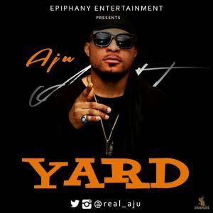 "Aju - ""Yard"""