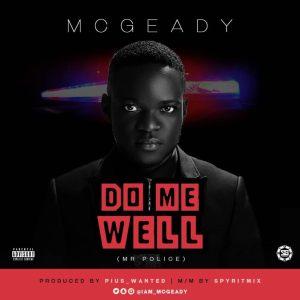 Mcgeady - Do Me Well