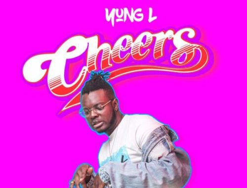 """YUNG L – """"CHEERS"""""""