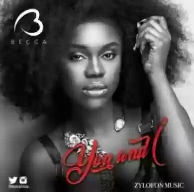 BECCA – YOU & I mp3 download