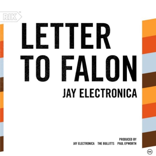 Jay Electronica - Letter To Falon mp3 download
