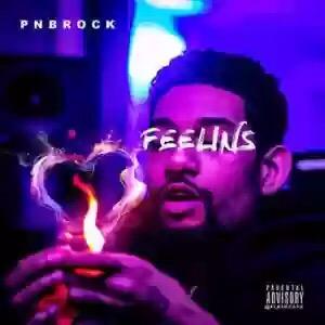 Download MP3: PnB Rock – Feelins