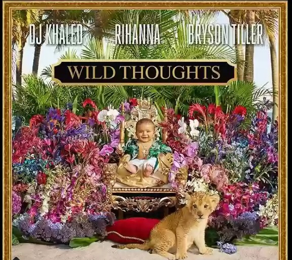 Download MP3: DJ Khaled - 'Wild Thoughts' ft Rihanna and Bryson Tiller