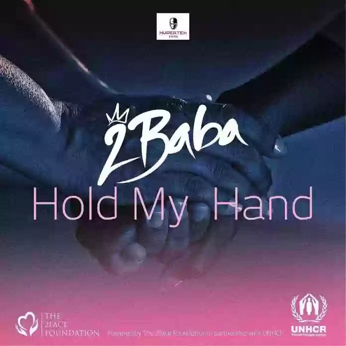 Download MP3: 2Baba – Hold My Hands