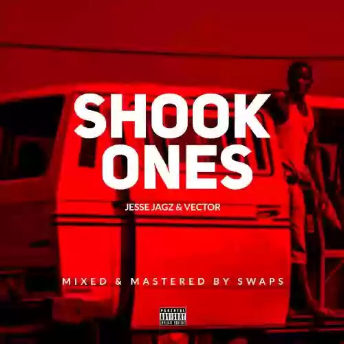Download MP3: Vector & Jesse Jagz – Shook Ones Freestyle