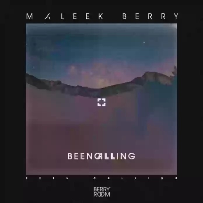 Download MP3: Maleek Berry – Been Calling