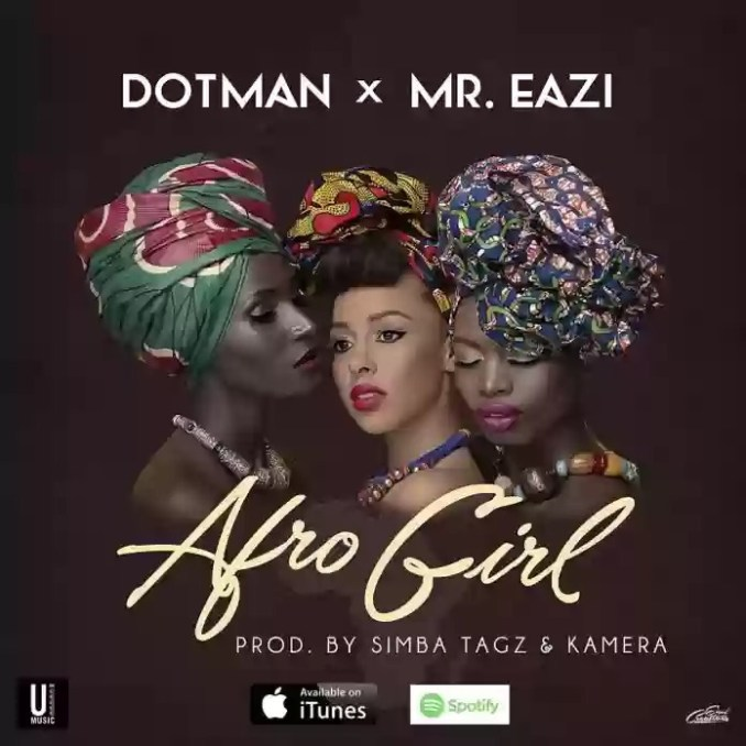 Download MP3: Dotman – Afro Girl Ft. Mr Eazi