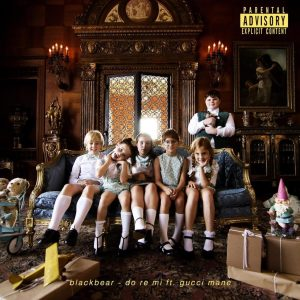 Download Blackbear – Do Re Mi Ft Gucci Mane