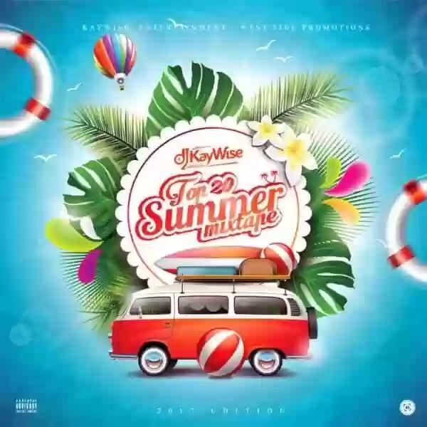 DJ KAYWISE – TOP 20 SUMMER MIXTAPE