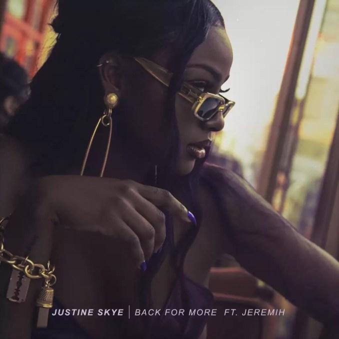 Download MP3: Justine Skye – Back For More Ft Jeremih