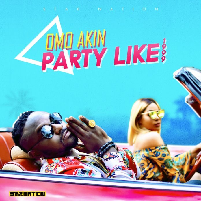 Video: OmoAkin - Party Like 1999