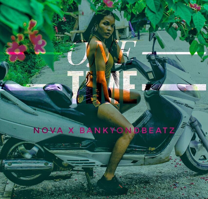 Download Nova Ft. Bankyondbeatz – One Time