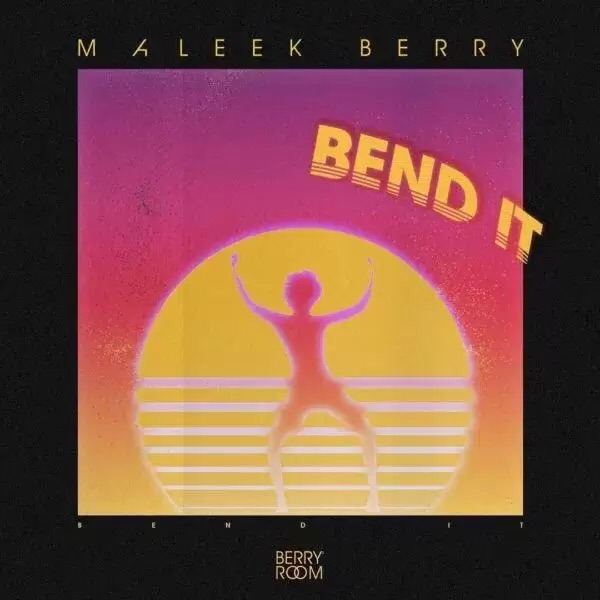Download MALEEK BERRY – BEND IT
