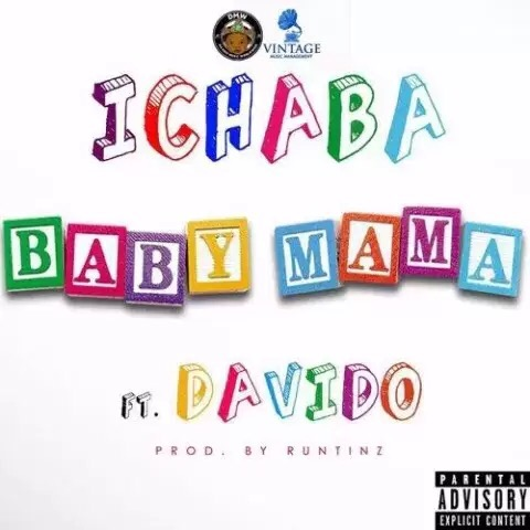 Download ICHABA – BABY MAMA FT DAVIDO