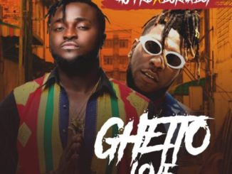 Download AU-PRO FT BURNA BOY – GHETTO mp3