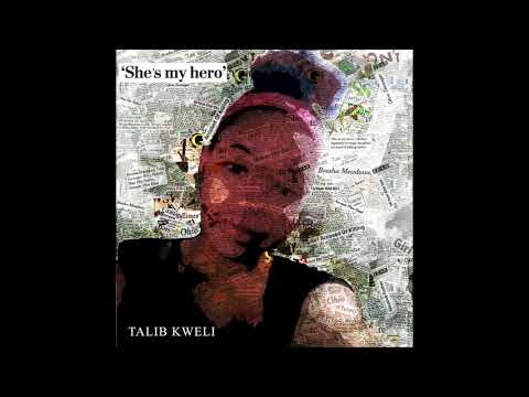 Download Talib Kweli – She's My Hero mp3