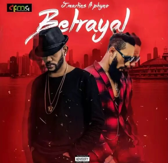 Download J. Martins Ft. Phyno – Betrayal