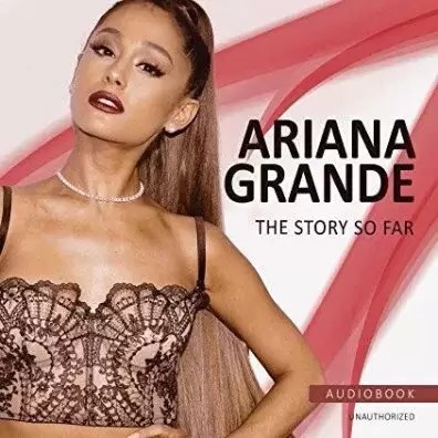 Download Ariana Grande – The Story So Far album