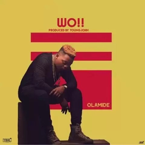 Download MP3: OLAMIDE – WO!