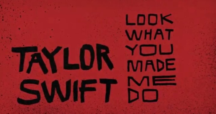 Download MP3: Taylor Swift – Look What You Made Me Do