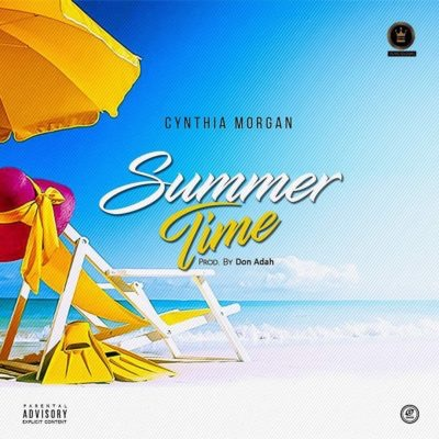Download Cynthia Morgan – Summer Time MP3