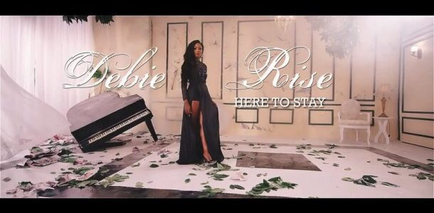 Debie rise - Here To Stay video