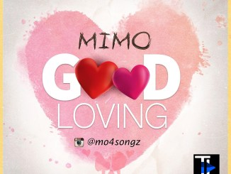 Download Mimo - Good Loving mp3