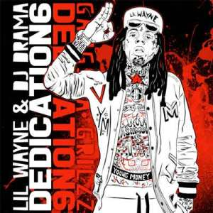 "Download Lil Wayne's new mixtape ""Dedication 6"""