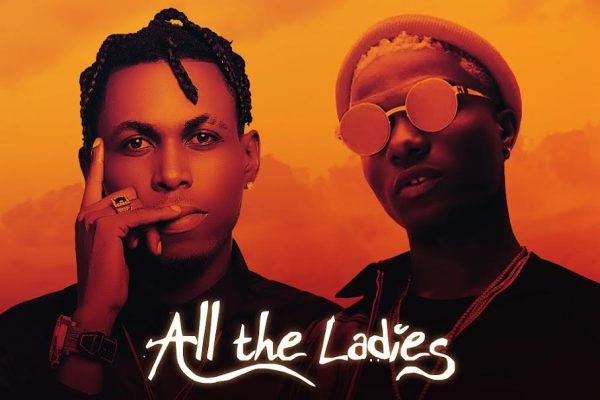Jazzie Jonz ft Wizkid - All the Ladies + Loud It