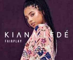Kiana Ledé – Fairplay