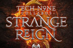 Tech N9ne Collabos – Strange Reign (Deluxe Edition)