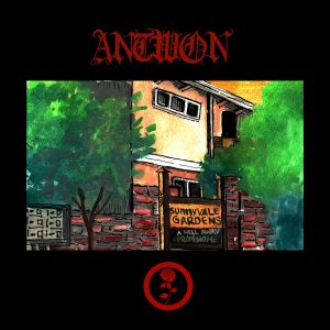 Antwon – Sunnyvale Gardens Mixtape (Download)