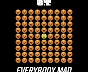 Download O.T. Genasis - Everybody Mad mp3