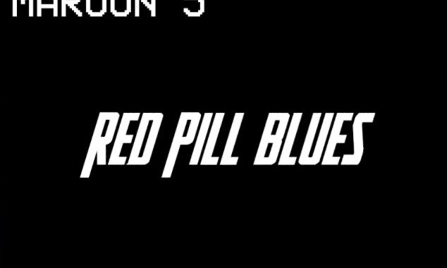 Download Album: Maroon 5 – Red Pill Blues