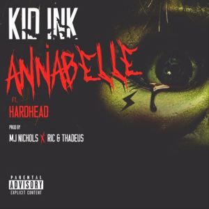 Download Kid Ink ft Hardhead – Annabelle