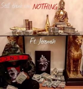 Download 50 Cent Ft. Jeremih – Still Think I'm Nothing