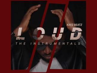 Music producer KAYZBEATZ puts out his 10 track instrumentals album 'LOUD' (FREE DOWNLOAD)