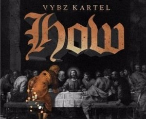 Download Vybz Kartel – How