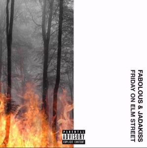 Download Album: Fabolous & Jadakiss – Friday On Elm Street