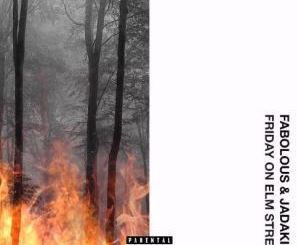 Download Fabolous & Jadakiss – Friday On Elm Street album