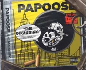 Download Papoose – The Beginning (Remix)